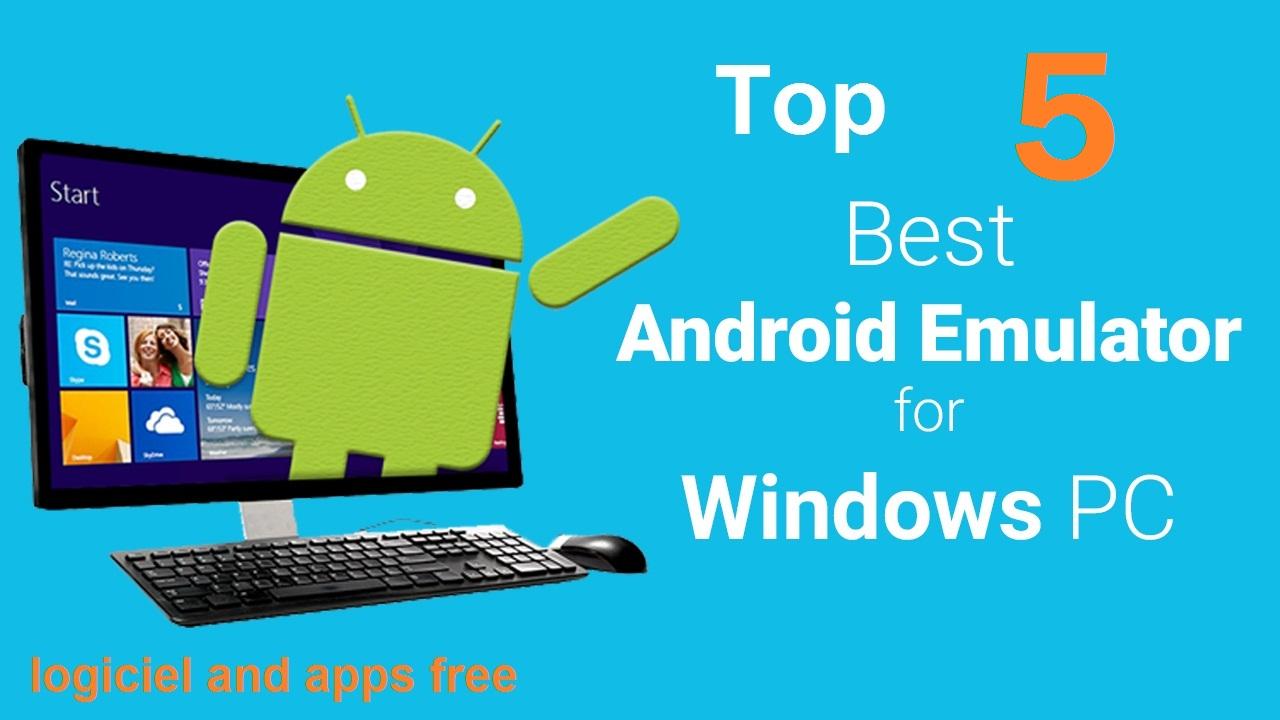 logiciel application android sur pc