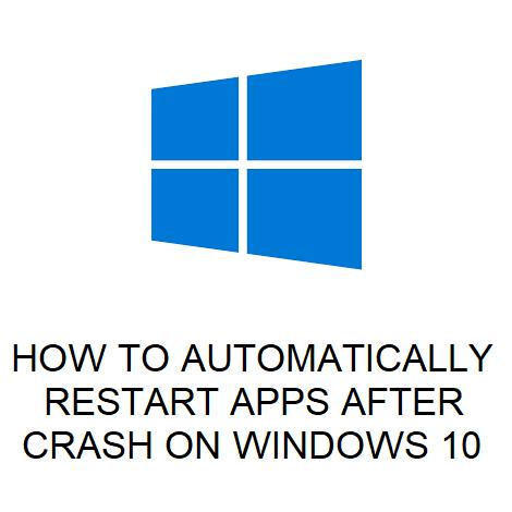 windows 10 reopen applications after restart